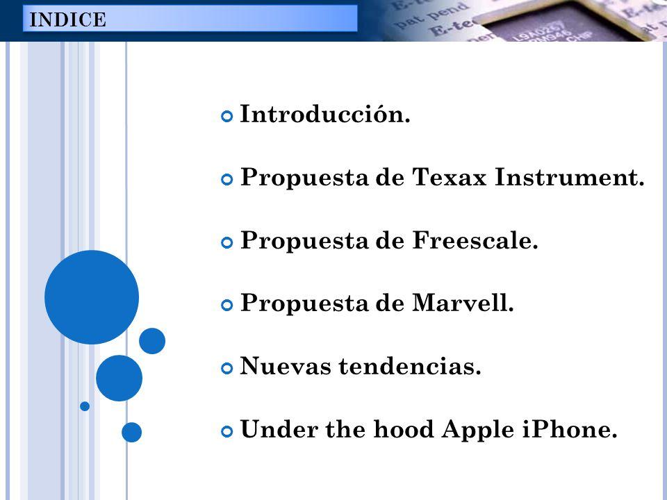 Propuesta de Texax Instrument. Propuesta de Freescale.