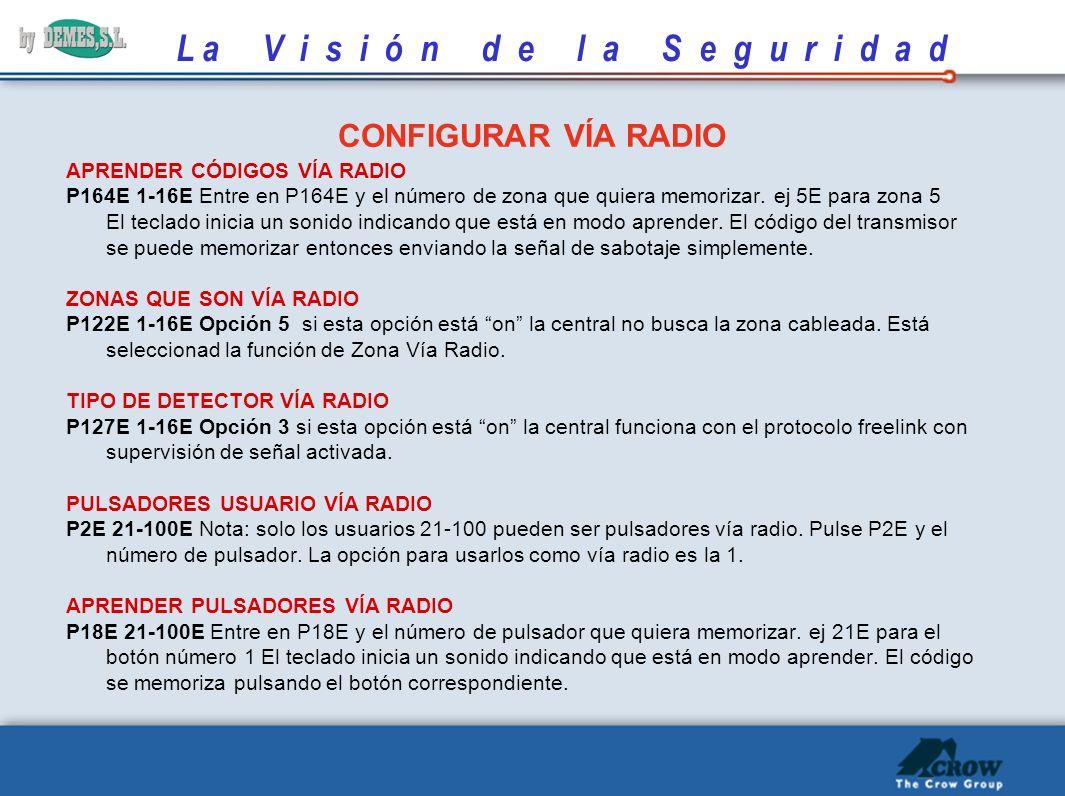 CONFIGURAR VÍA RADIO APRENDER CÓDIGOS VÍA RADIO