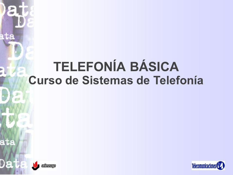 Curso de Sistemas de Telefonía