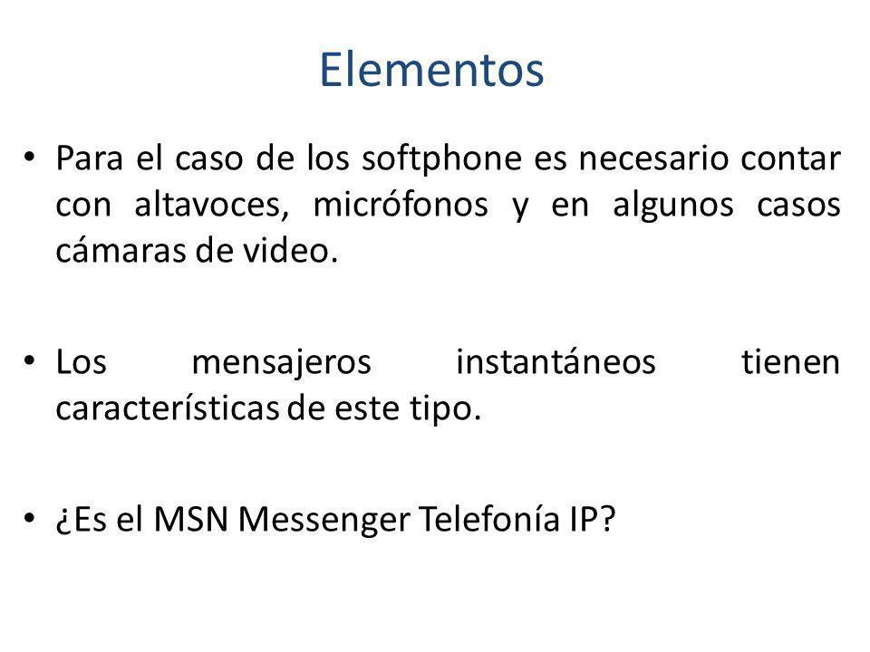 Elementos Para el caso de los softphone es necesario contar con altavoces, micrófonos y en algunos casos cámaras de video.