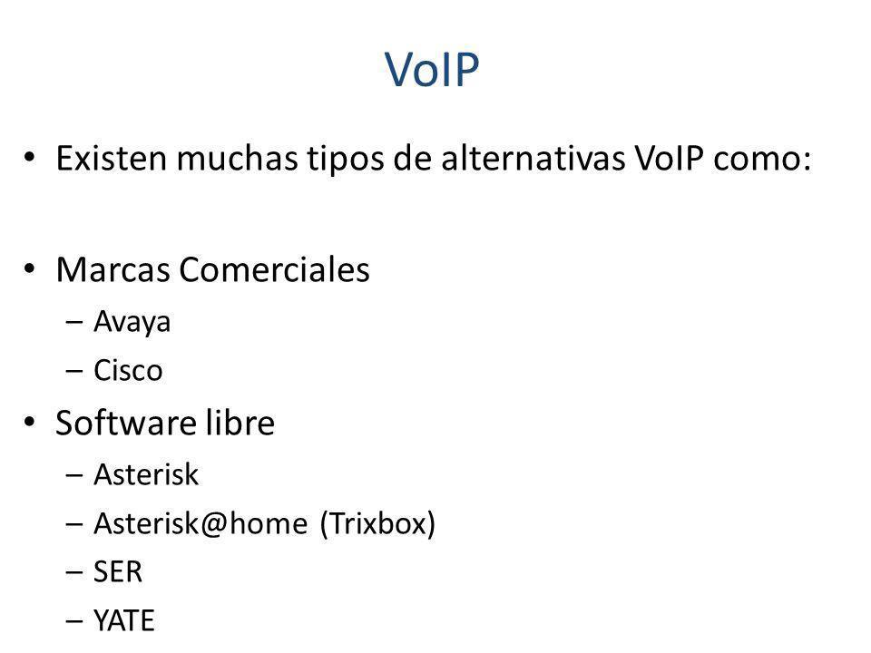 VoIP Existen muchas tipos de alternativas VoIP como: