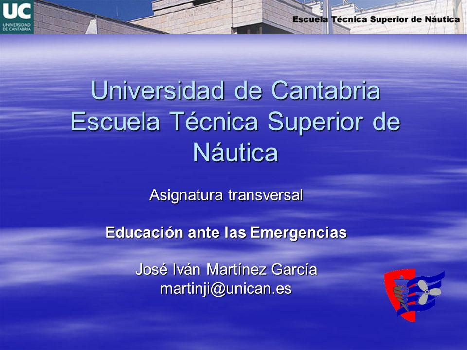 Universidad de Cantabria Escuela Técnica Superior de Náutica
