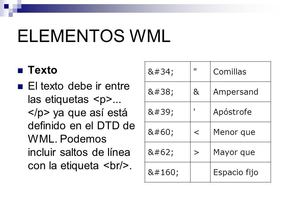 ELEMENTOS WML Texto.
