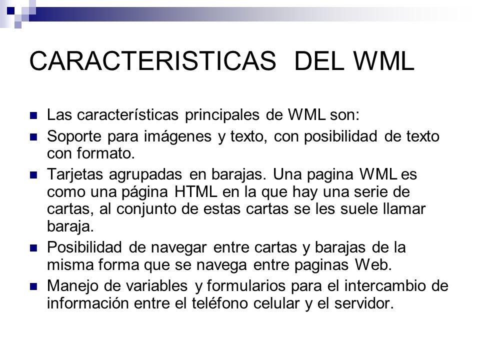 CARACTERISTICAS DEL WML