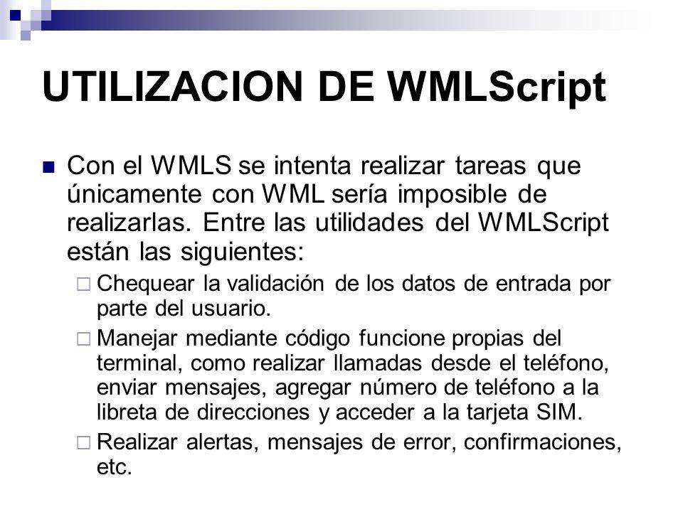UTILIZACION DE WMLScript