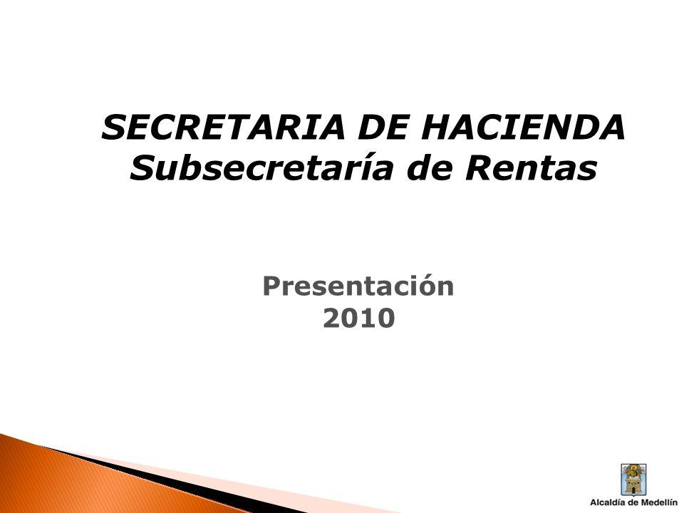 SECRETARIA DE HACIENDA Subsecretaría de Rentas