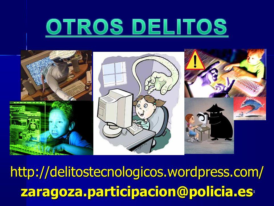 OTROS DELITOS http://delitostecnologicos.wordpress.com/