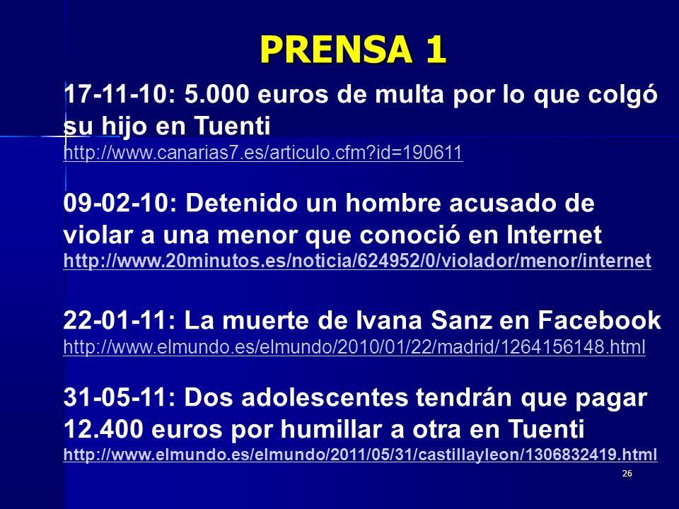 PRENSA 1 17-11-10: 5.000 euros de multa por lo que colgó su hijo en Tuenti. http://www.canarias7.es/articulo.cfm id=190611.