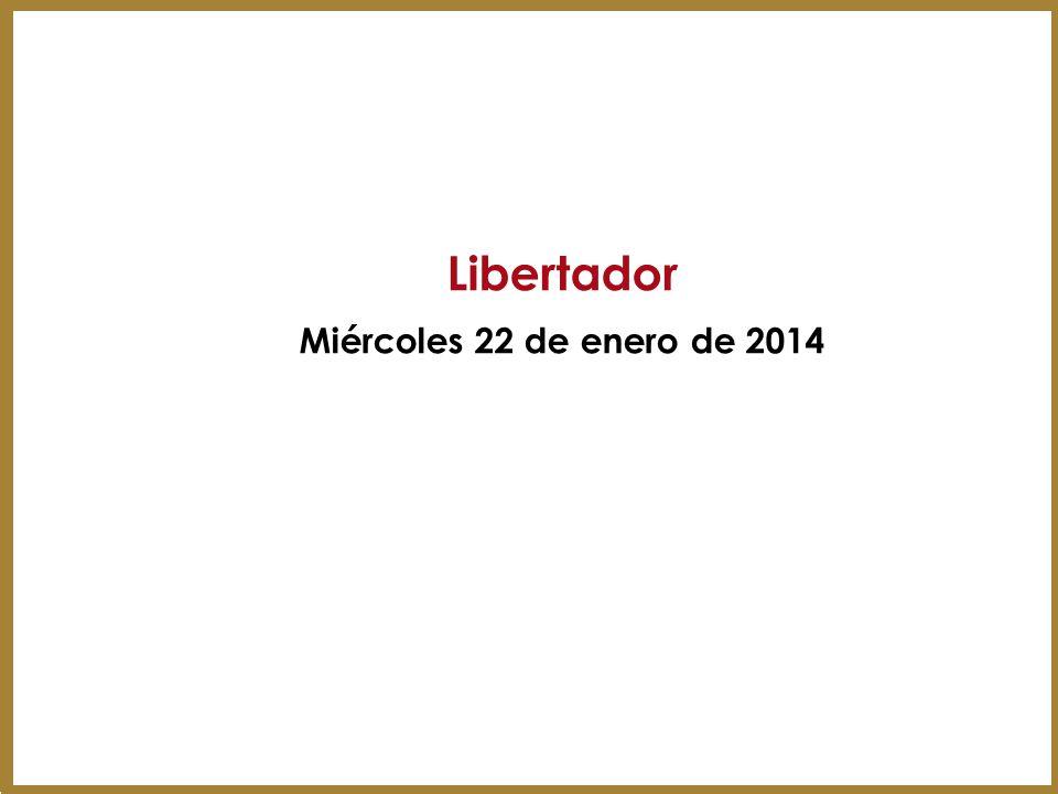 Libertador Miércoles 22 de enero de 2014 17