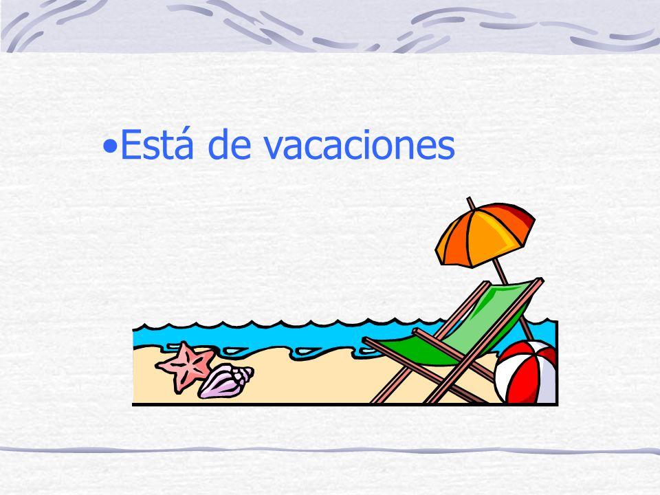 Está de vacaciones