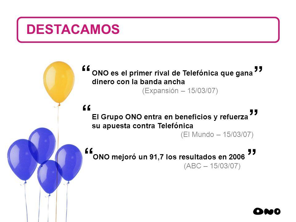 DESTACAMOS ONO es el primer rival de Telefónica que gana