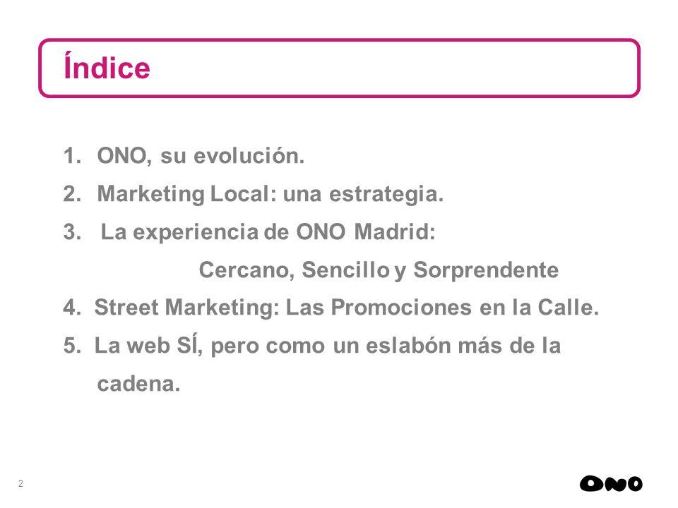 Índice ONO, su evolución. Marketing Local: una estrategia.
