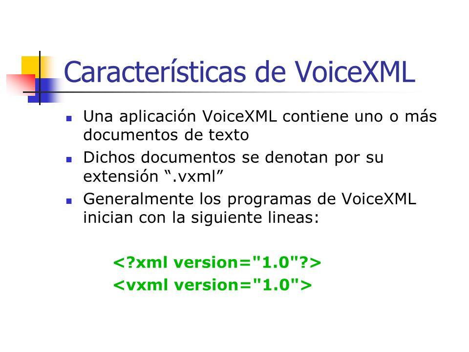 Características de VoiceXML