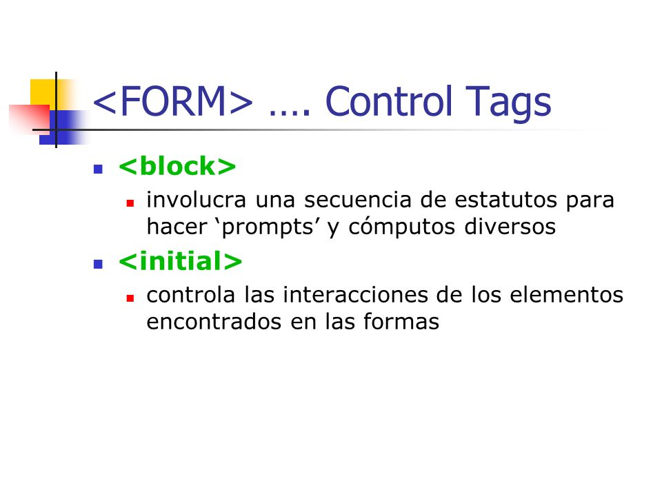 <FORM> …. Control Tags