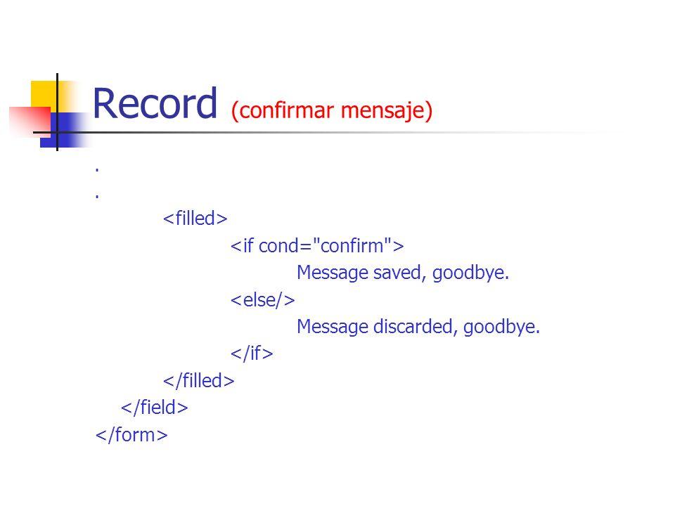 Record (confirmar mensaje)