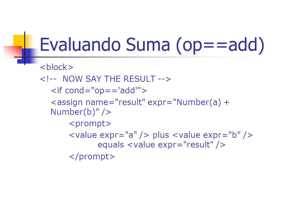 Evaluando Suma (op==add)