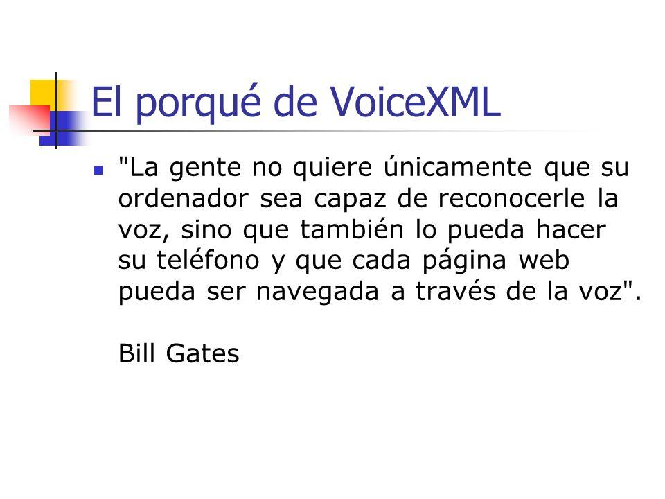 El porqué de VoiceXML