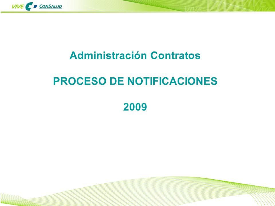 Administración Contratos PROCESO DE NOTIFICACIONES 2009