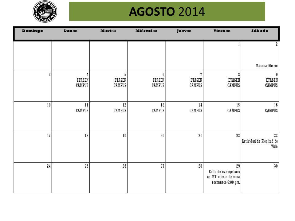 AGOSTO 2014 1 2 Máxima Misión 3 4 ETASEN CAMPUS 5 6 7 CAMPÙS 8 9 10 11