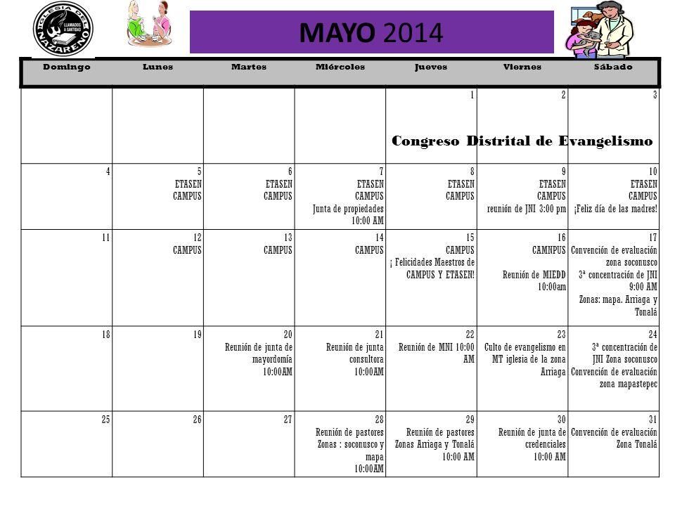 MAYO 2014 Congreso Distrital de Evangelismo 1 2 3 4 5 ETASEN CAMPUS 6
