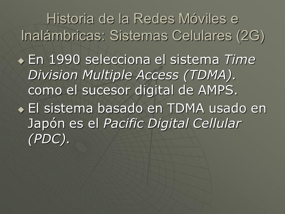 Historia de la Redes Móviles e Inalámbricas: Sistemas Celulares (2G)