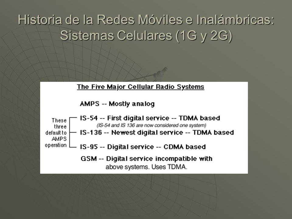 Historia de la Redes Móviles e Inalámbricas: Sistemas Celulares (1G y 2G)