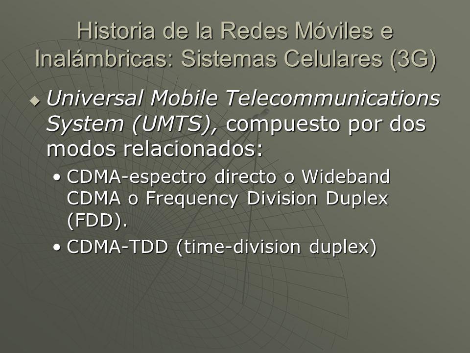 Historia de la Redes Móviles e Inalámbricas: Sistemas Celulares (3G)