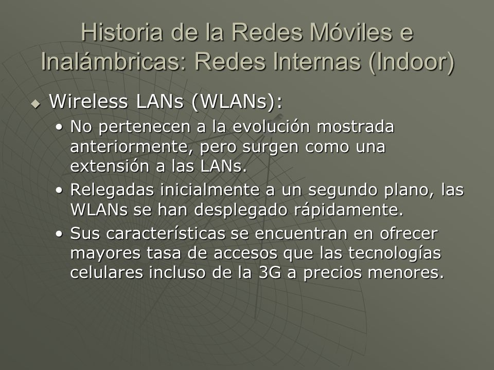 Historia de la Redes Móviles e Inalámbricas: Redes Internas (Indoor)