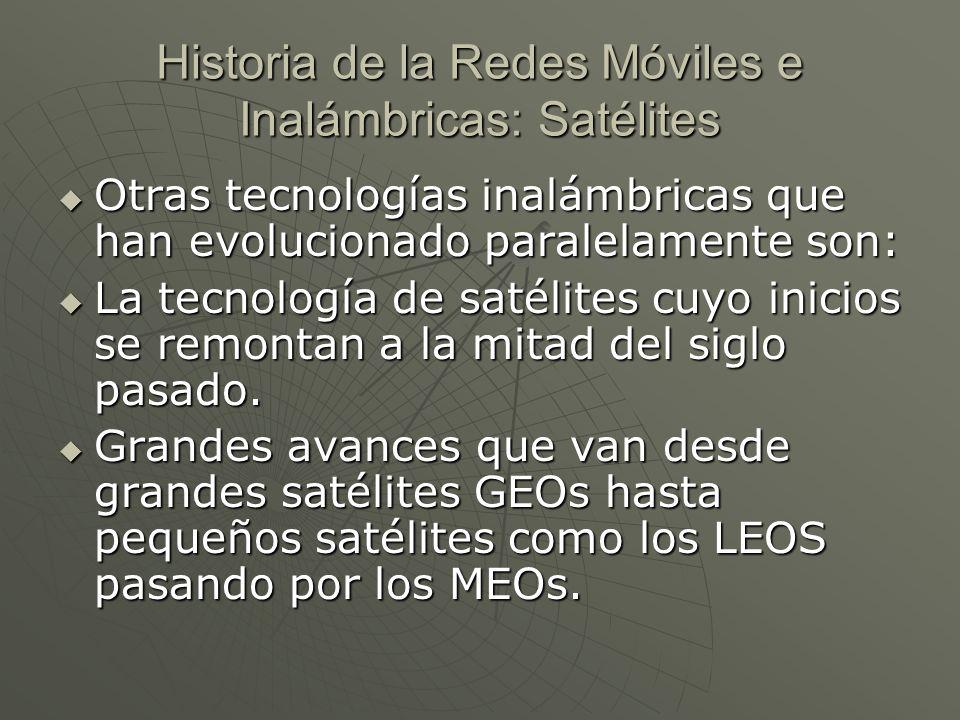 Historia de la Redes Móviles e Inalámbricas: Satélites