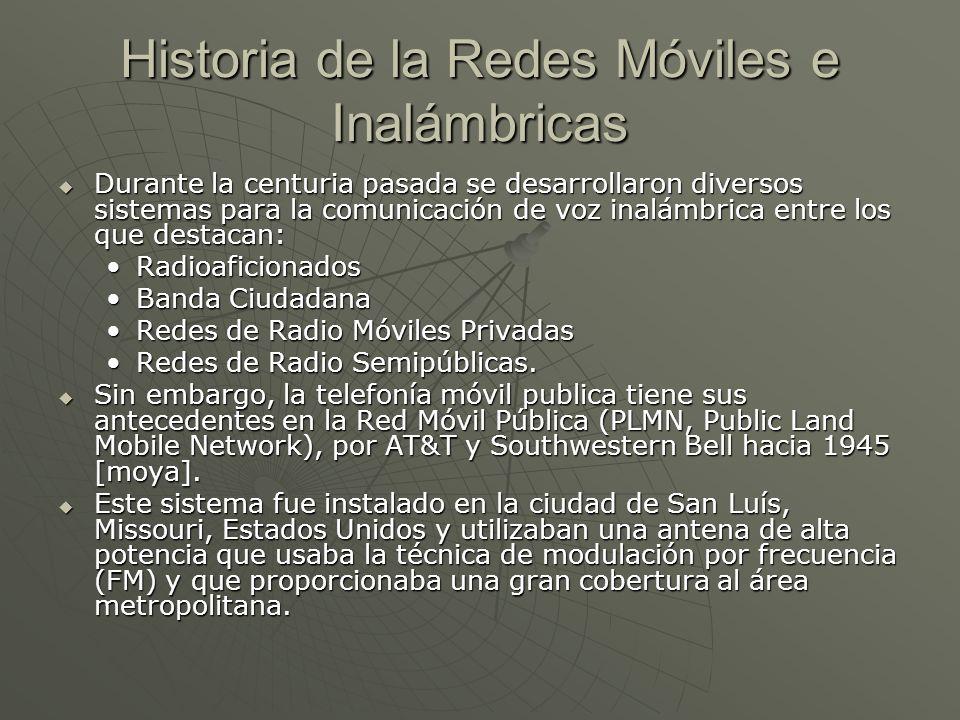 Historia de la Redes Móviles e Inalámbricas