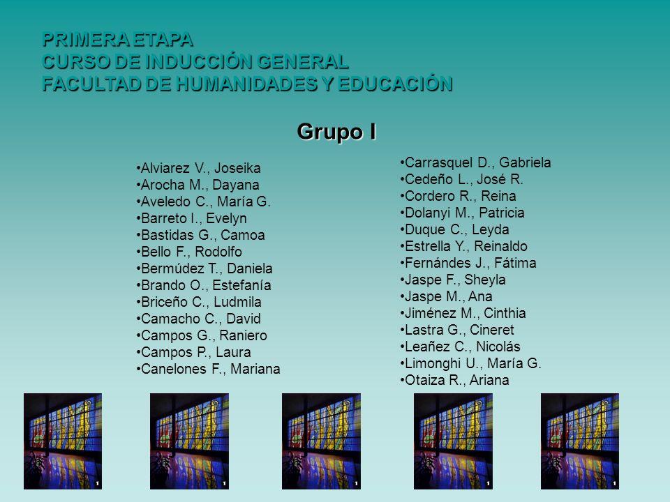 PRIMERA ETAPA CURSO DE INDUCCIÓN GENERAL FACULTAD DE HUMANIDADES Y EDUCACIÓN