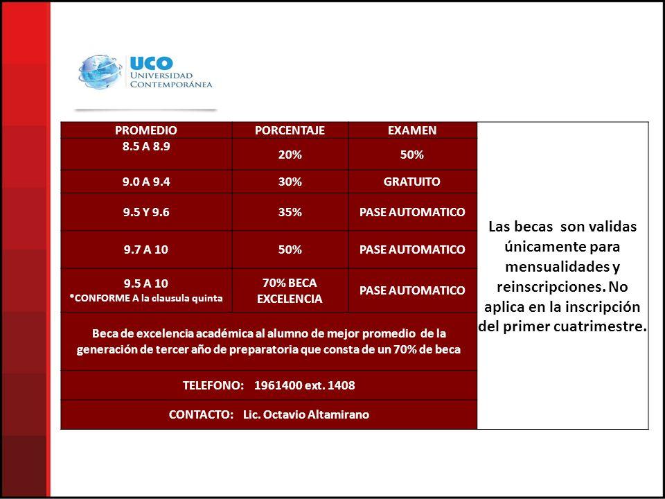 *CONFORME A la clausula quinta CONTACTO: Lic. Octavio Altamirano