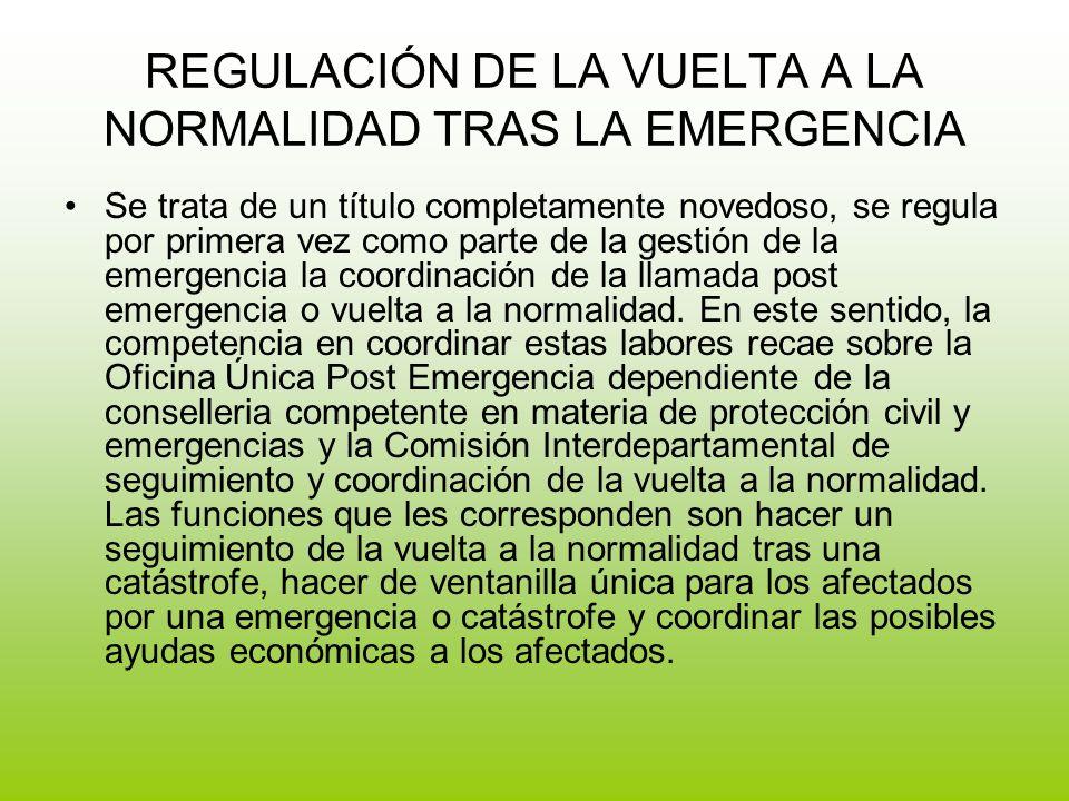 REGULACIÓN DE LA VUELTA A LA NORMALIDAD TRAS LA EMERGENCIA