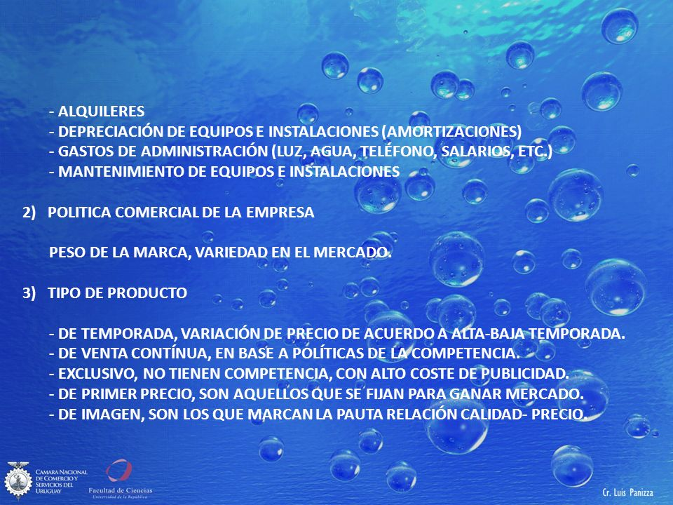 - ALQUILERES - DEPRECIACIÓN DE EQUIPOS E INSTALACIONES (AMORTIZACIONES) - GASTOS DE ADMINISTRACIÓN (LUZ, AGUA, TELÉFONO, SALARIOS, ETC.)