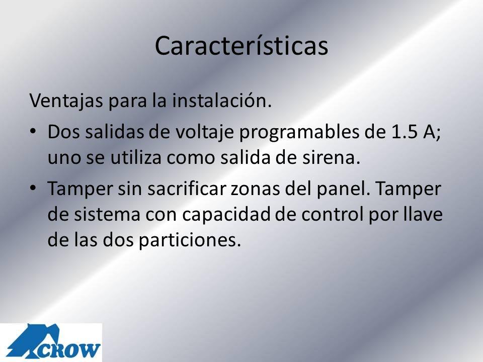 Características Ventajas para la instalación.