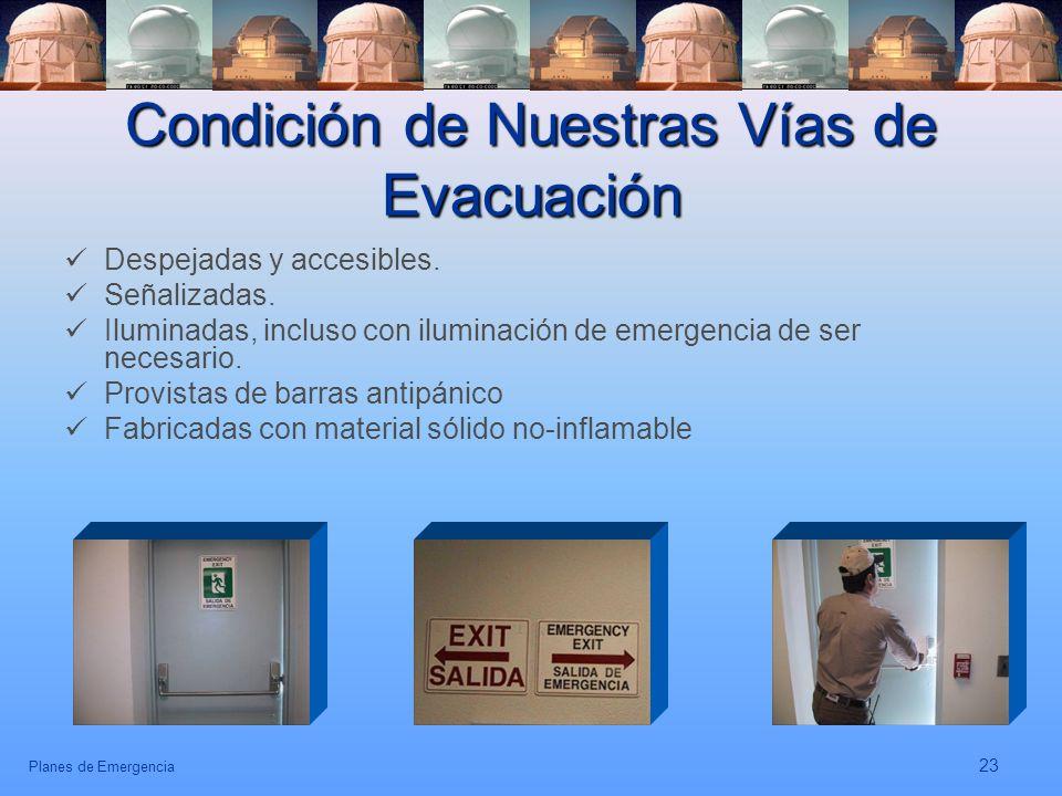 Condición de Nuestras Vías de Evacuación