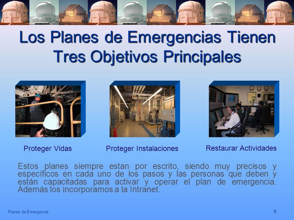 Los Planes de Emergencias Tienen Tres Objetivos Principales
