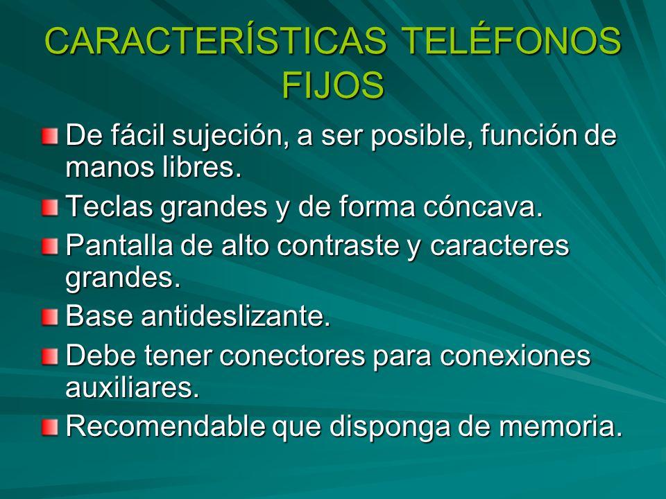 CARACTERÍSTICAS TELÉFONOS FIJOS