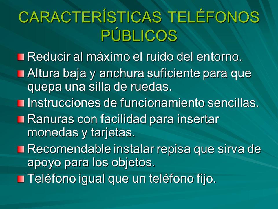 CARACTERÍSTICAS TELÉFONOS PÚBLICOS