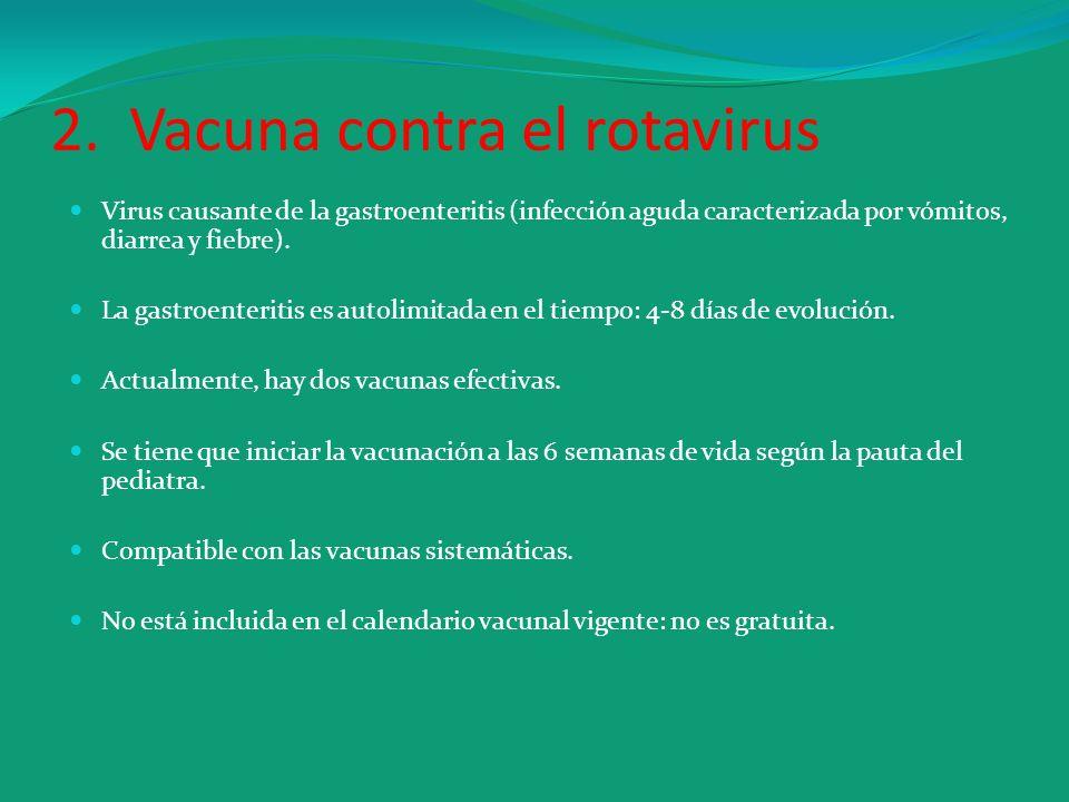 2. Vacuna contra el rotavirus