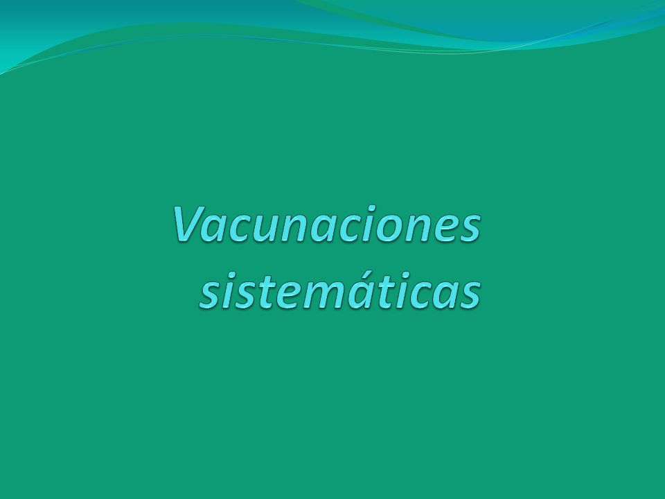 Vacunaciones sistemáticas