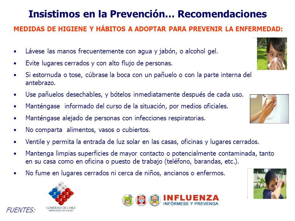 Insistimos en la Prevención… Recomendaciones