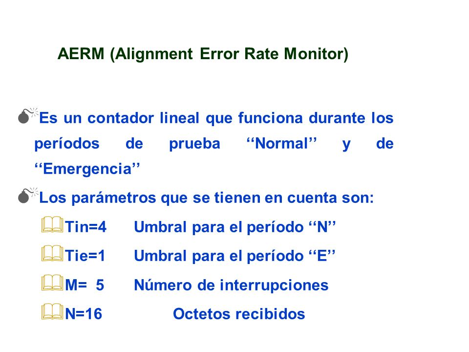 AERM (Alignment Error Rate Monitor)