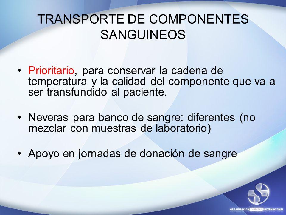 TRANSPORTE DE COMPONENTES SANGUINEOS