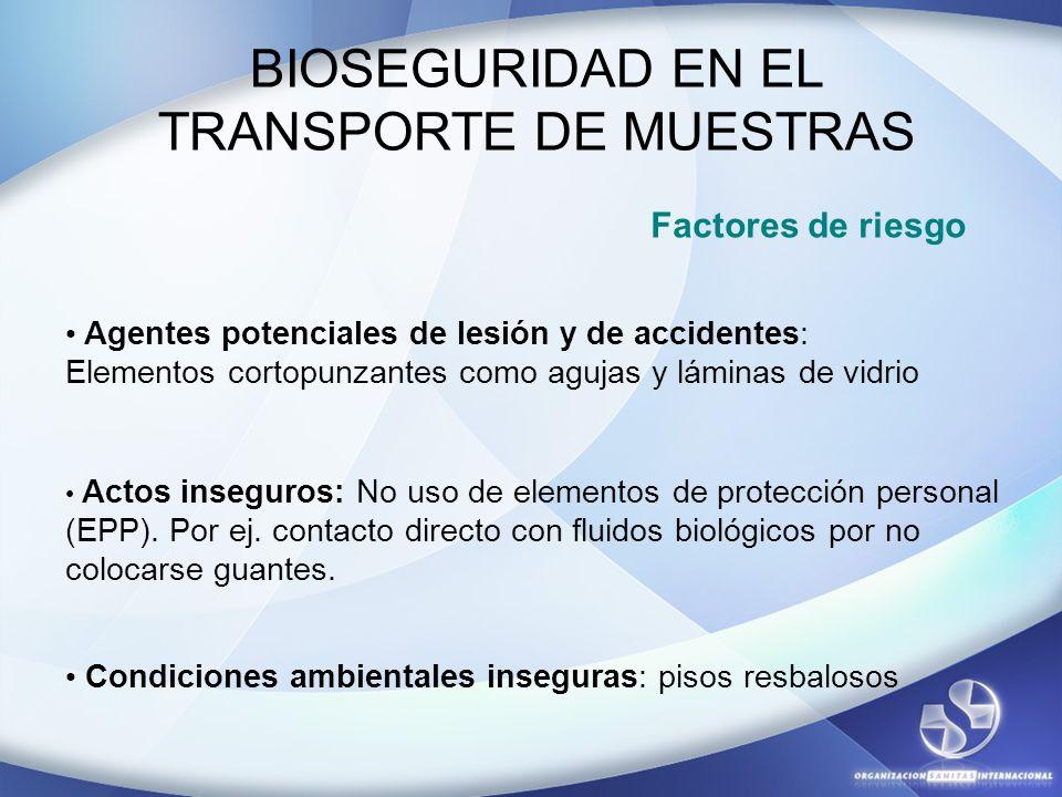 BIOSEGURIDAD EN EL TRANSPORTE DE MUESTRAS