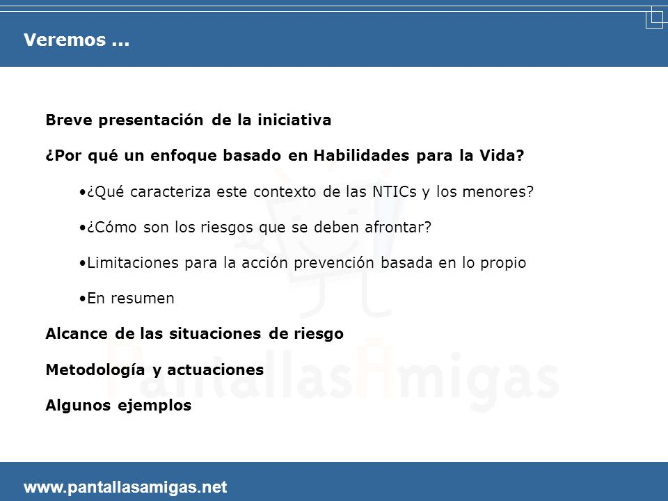 Veremos ... www.pantallasamigas.net