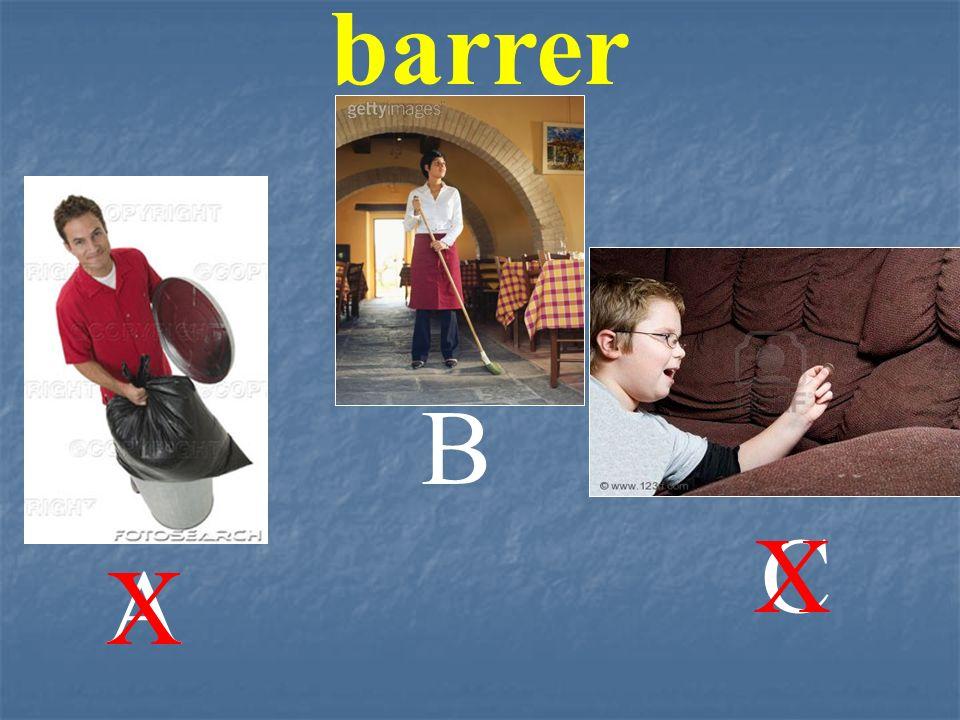 barrer B C X A X