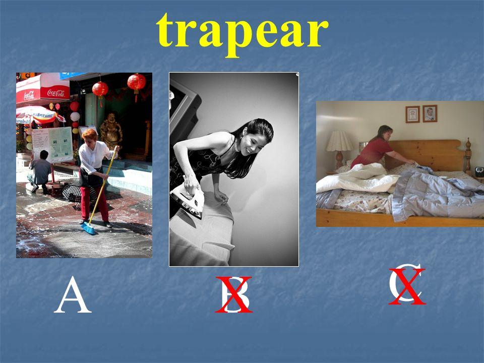 trapear C X A B X