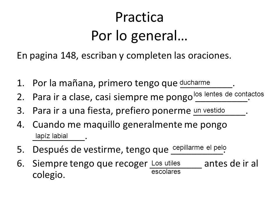 Practica Por lo general…