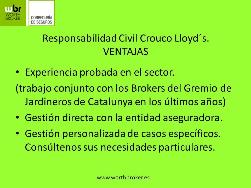 Responsabilidad Civil Crouco Lloyd´s. VENTAJAS